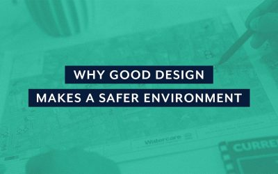 Why Good Design Makes A Safer Environment